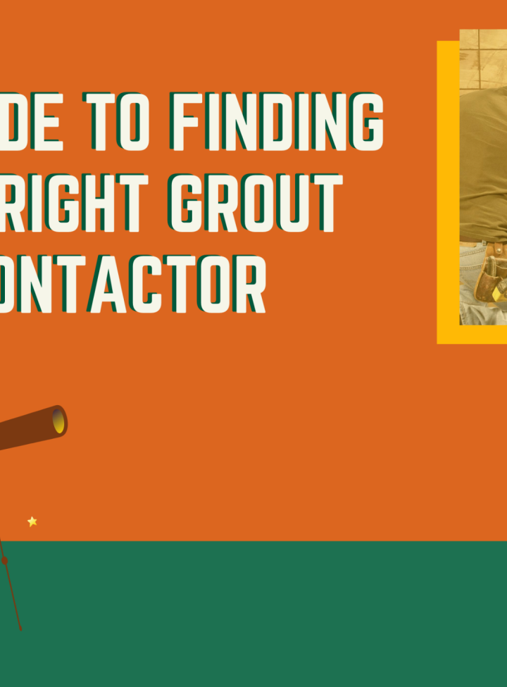 How to Choose the Right Grout Contractor?