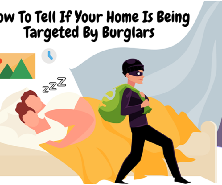 How To Tell If Your Home Is Being Targeted By Burglars