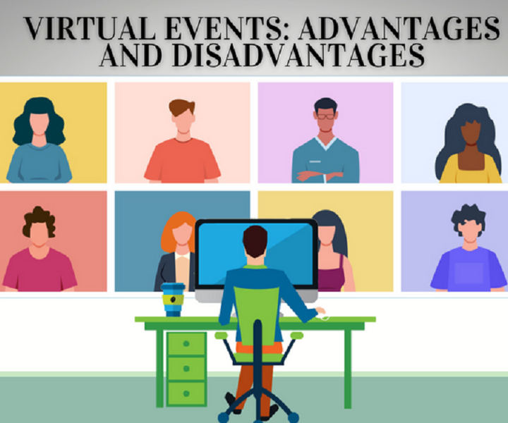 Virtual Events | The Pros and Cons of Online Conferences